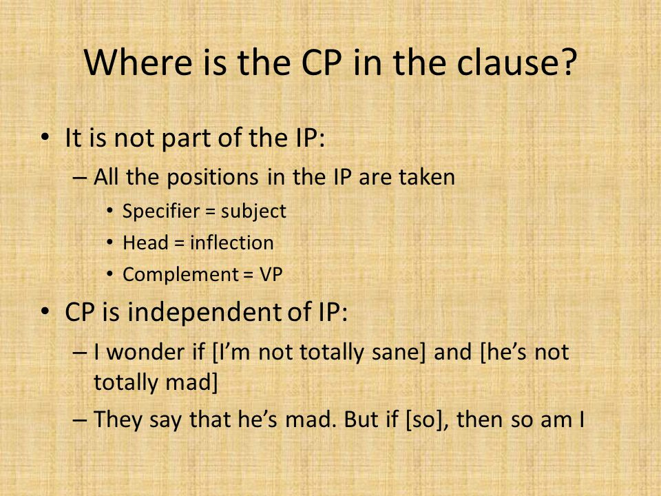 Where is the CP in the clause