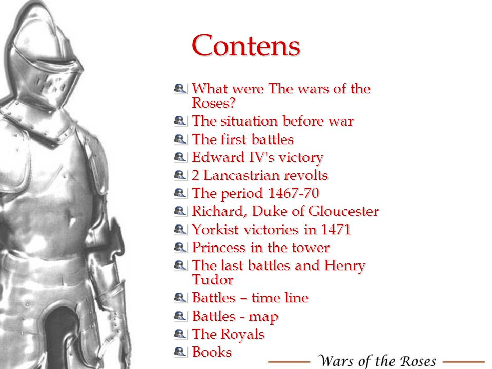 Contens What were The wars of the Roses The situation before war