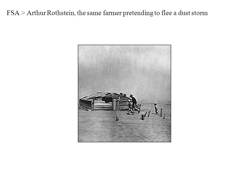 FSA > Arthur Rothstein, the same farmer pretending to flee a dust storm