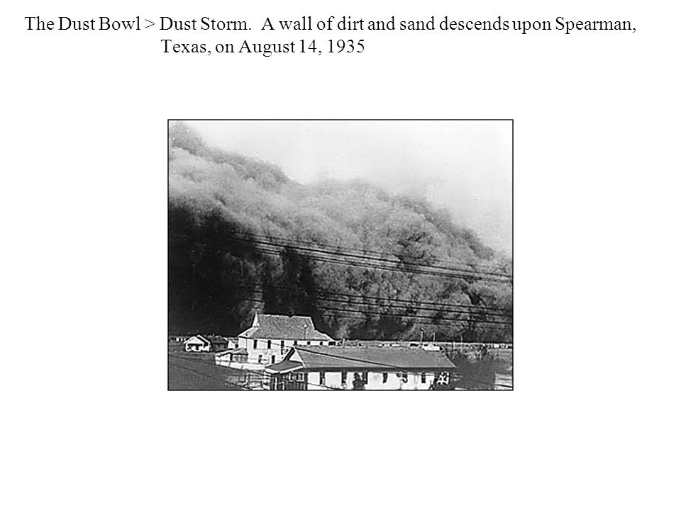 The Dust Bowl > Dust Storm