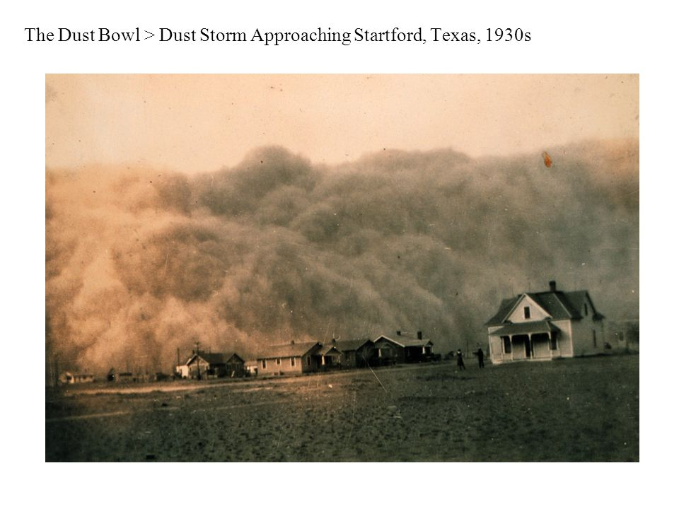 The Dust Bowl > Dust Storm Approaching Startford, Texas, 1930s