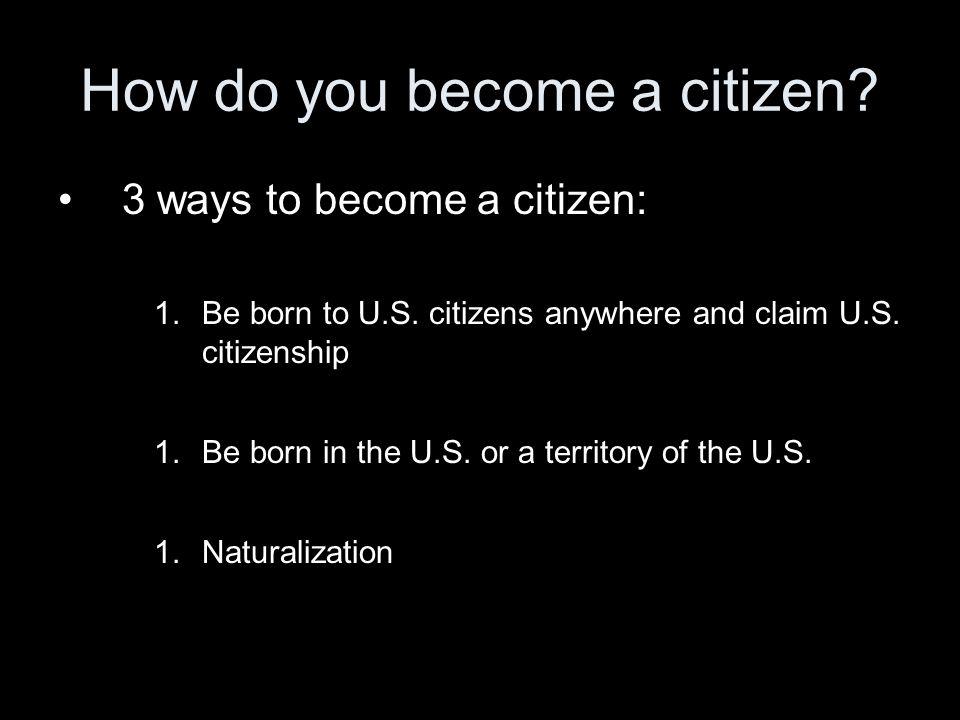 How do you become a citizen