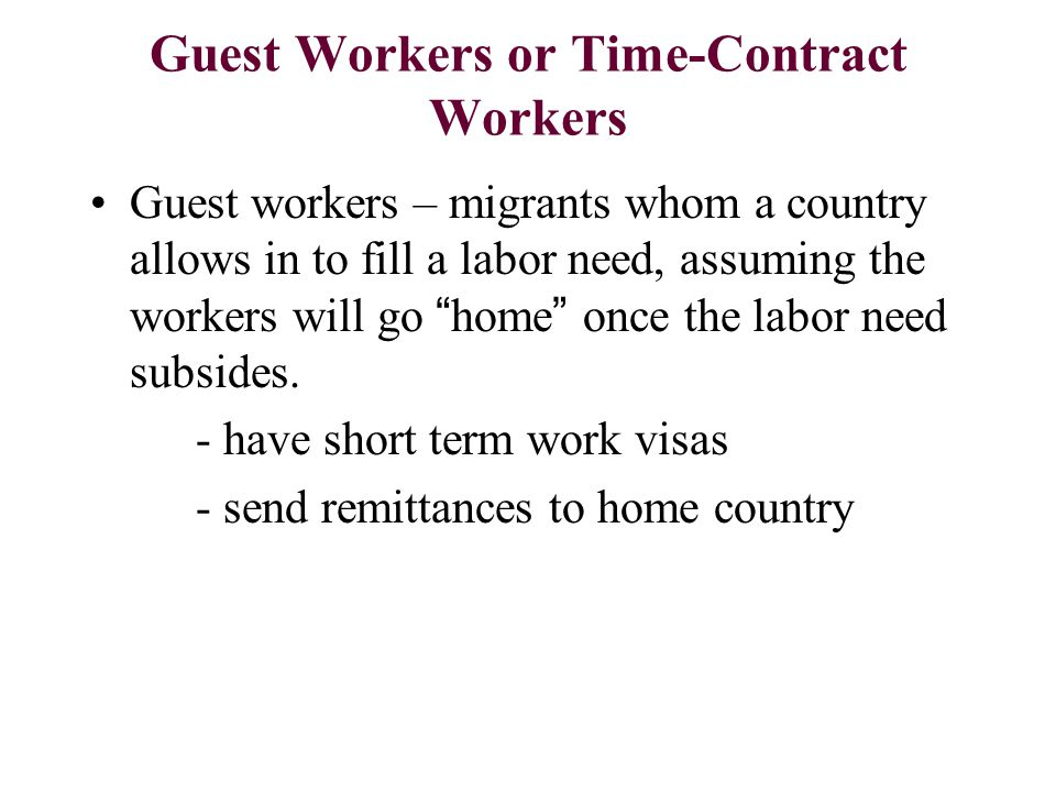 Guest Workers or Time-Contract Workers