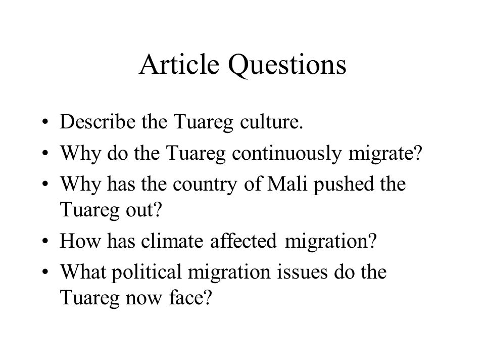 Article Questions Describe the Tuareg culture.