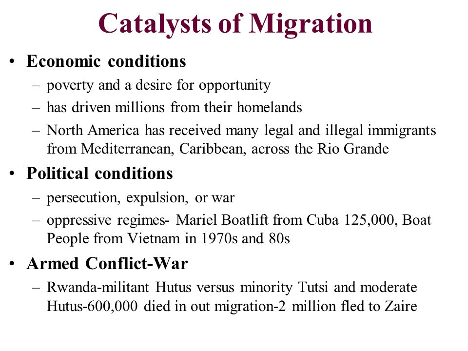 Catalysts of Migration