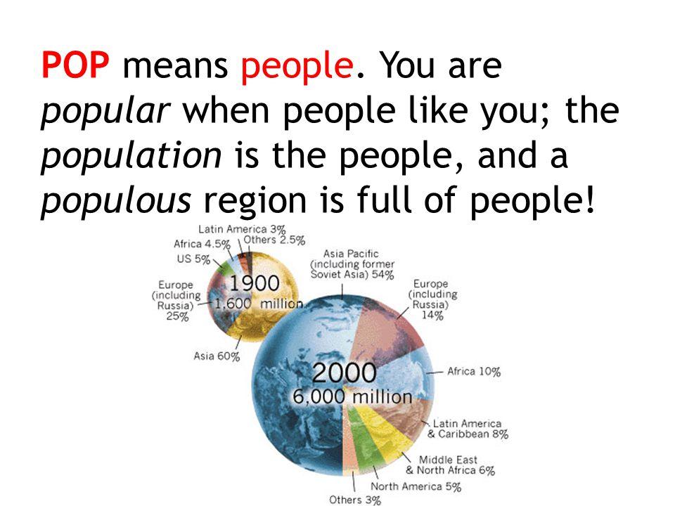 POP means people.