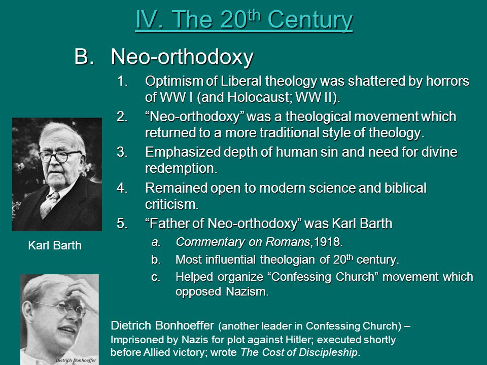 IV. The 20th Century B. Neo-orthodoxy