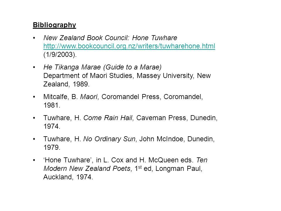 Bibliography New Zealand Book Council: Hone Tuwhare http://www.bookcouncil.org.nz/writers/tuwharehone.html (1/9/2003).