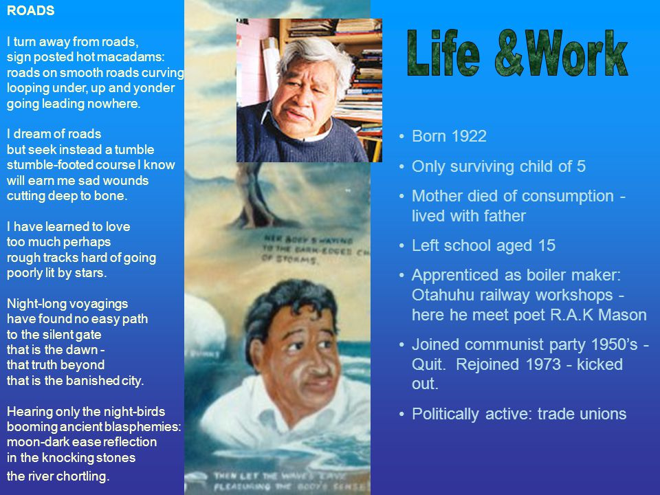 Life &Work Born 1922 Only surviving child of 5