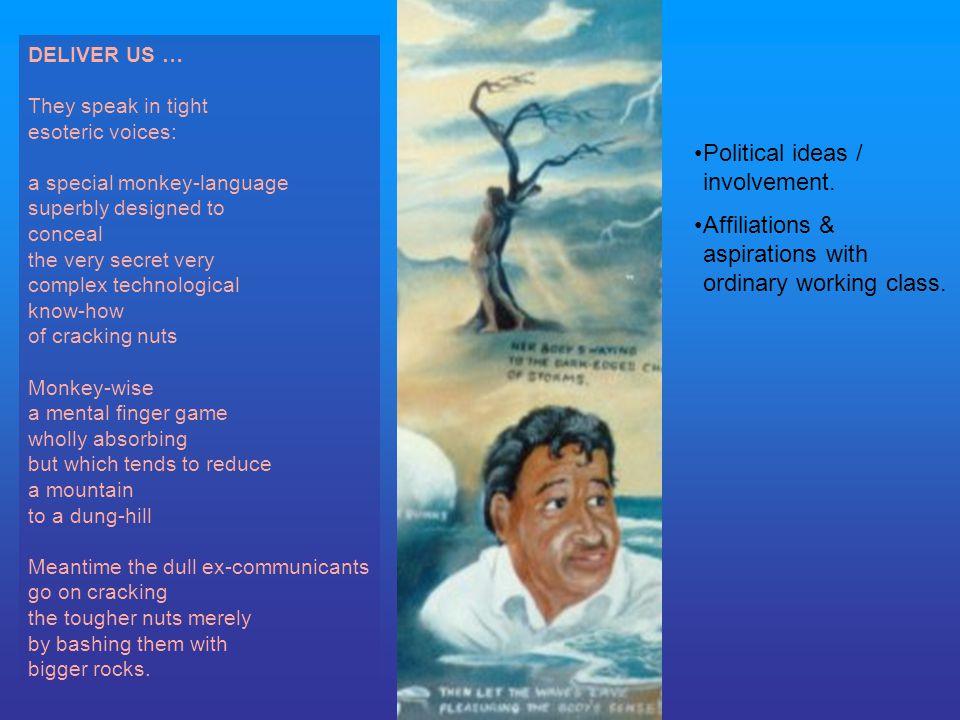 Political ideas / involvement.