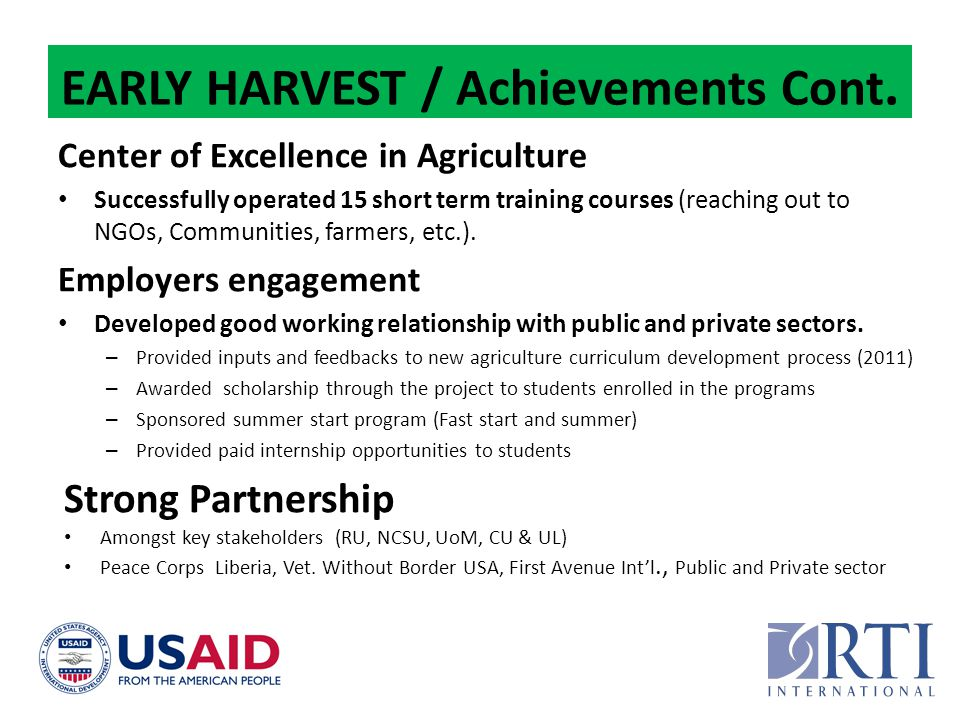 EARLY HARVEST / Achievements Cont.