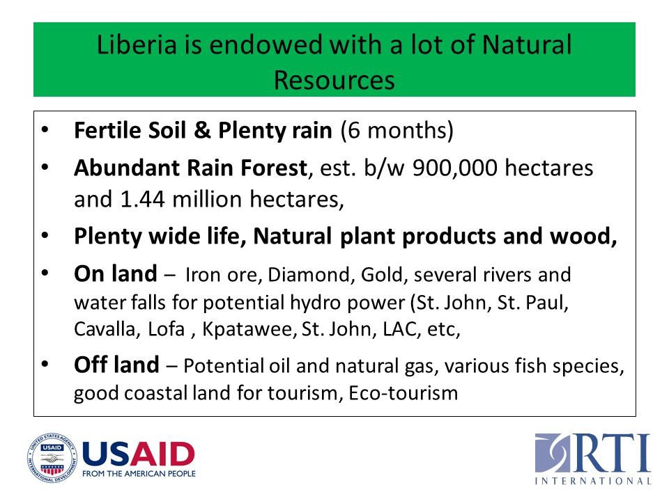 Liberia is endowed with a lot of Natural Resources