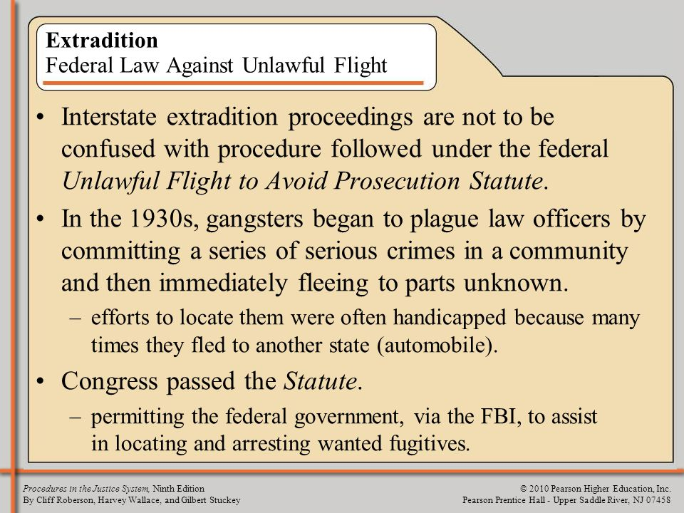 Extradition Federal Law Against Unlawful Flight
