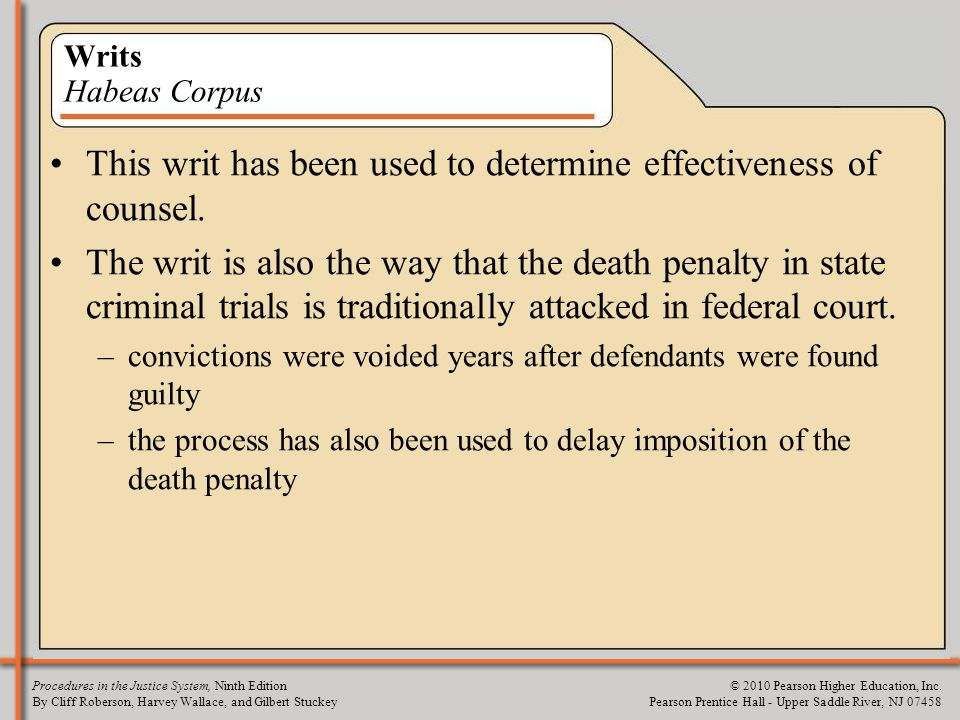 This writ has been used to determine effectiveness of counsel.