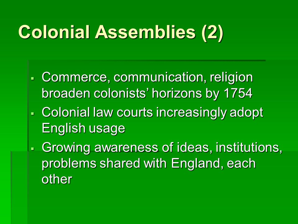 Colonial Assemblies (2)