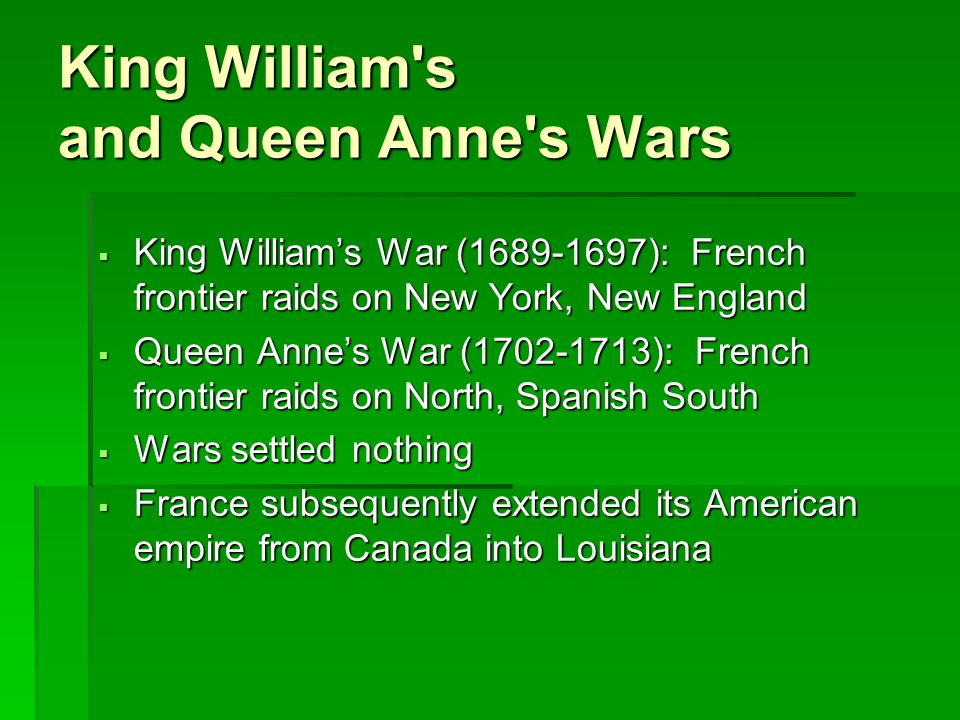 King William s and Queen Anne s Wars