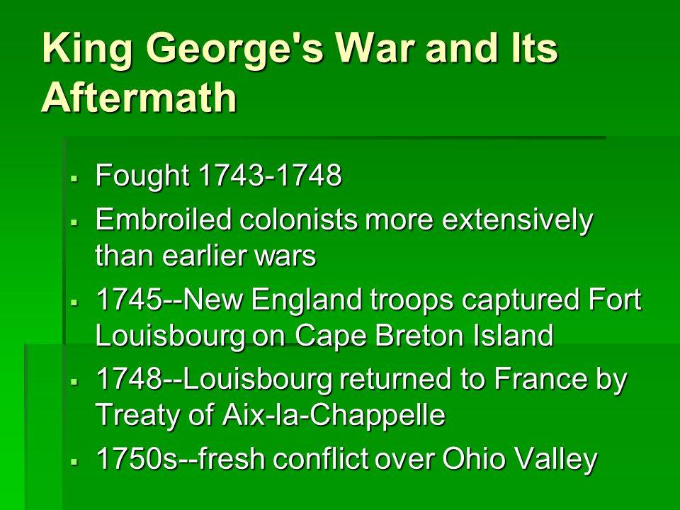 King George s War and Its Aftermath