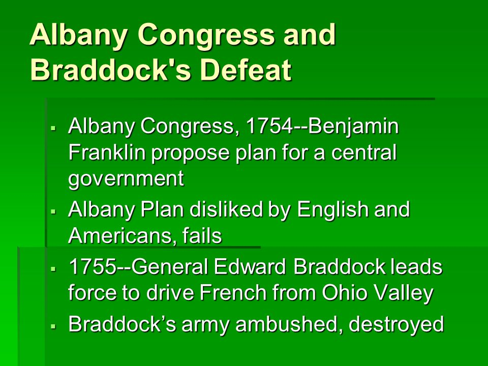 Albany Congress and Braddock s Defeat