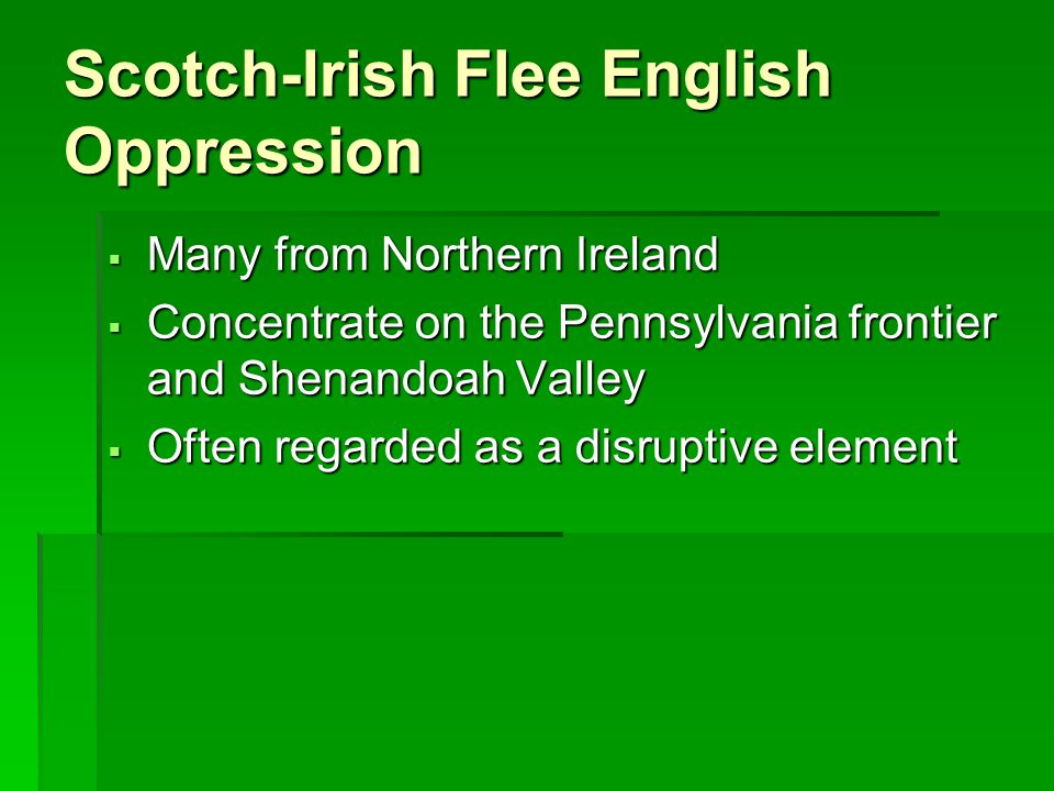 Scotch-Irish Flee English Oppression