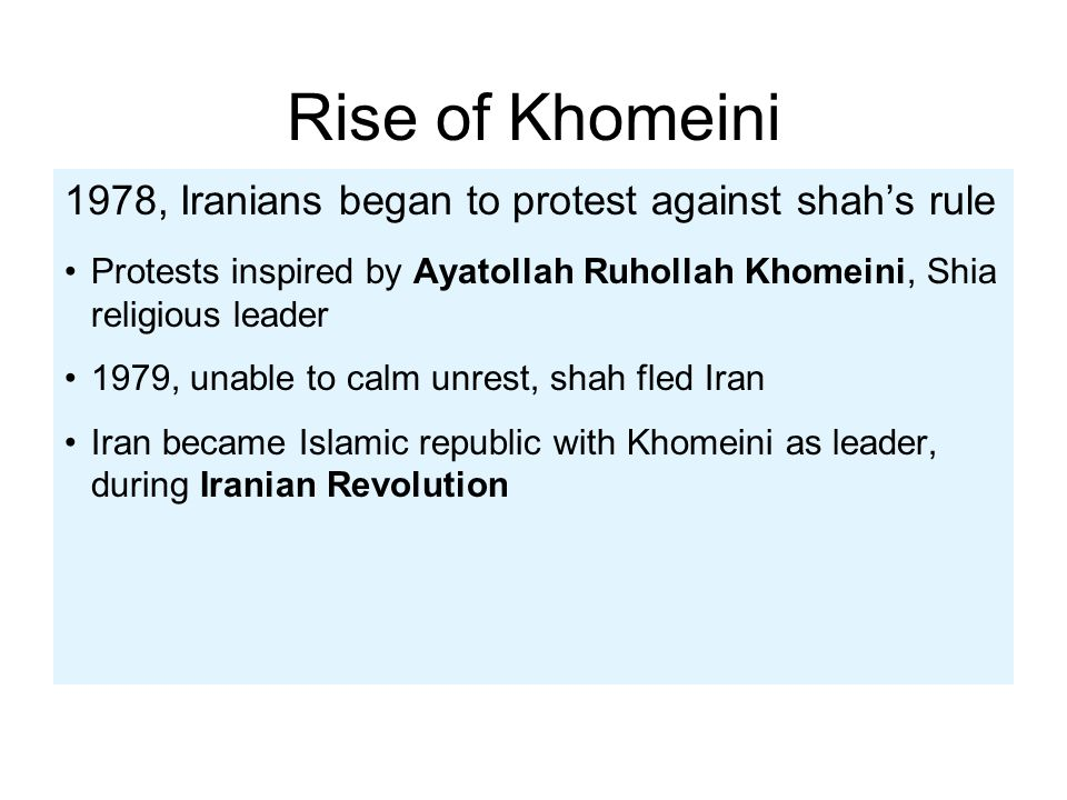 Rise of Khomeini 1978, Iranians began to protest against shah's rule