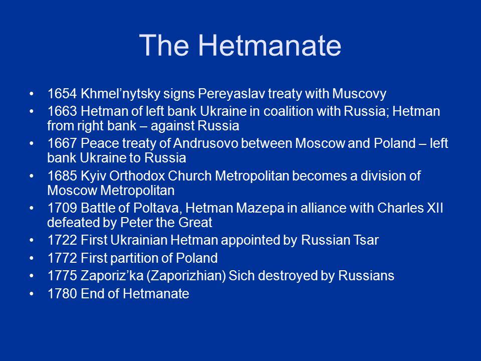 The Hetmanate 1654 Khmel'nytsky signs Pereyaslav treaty with Muscovy
