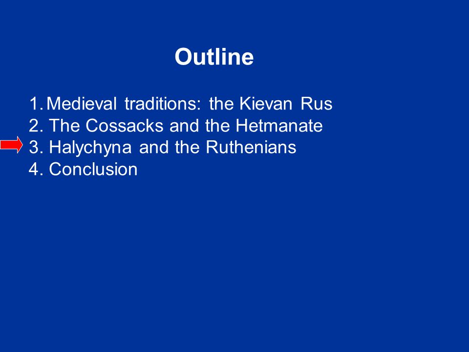 Medieval traditions: the Kievan Rus 2. The Cossacks and the Hetmanate