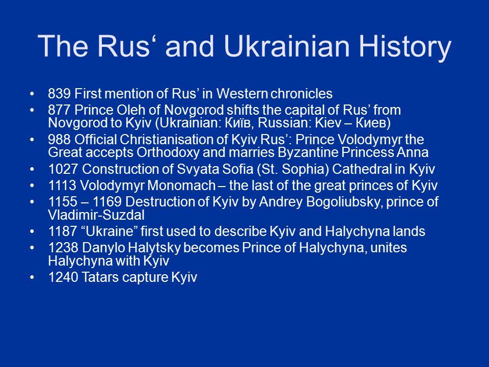 The Rus' and Ukrainian History