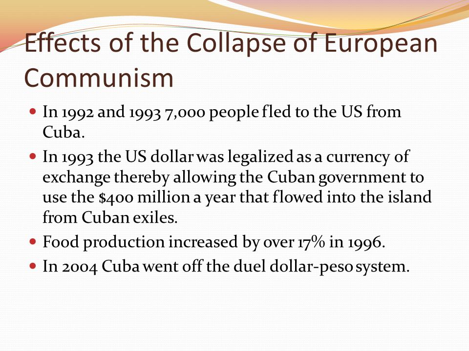 Effects of the Collapse of European Communism