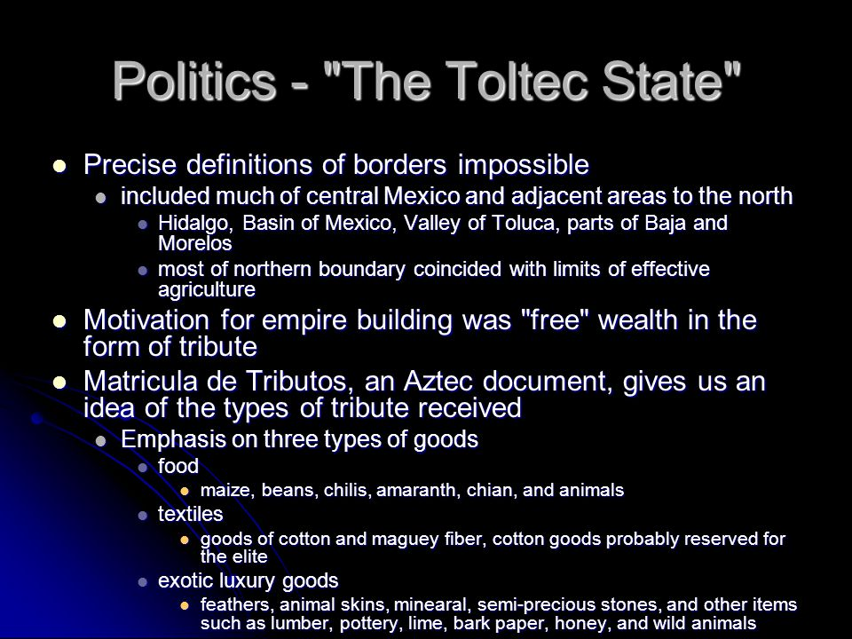Politics - The Toltec State