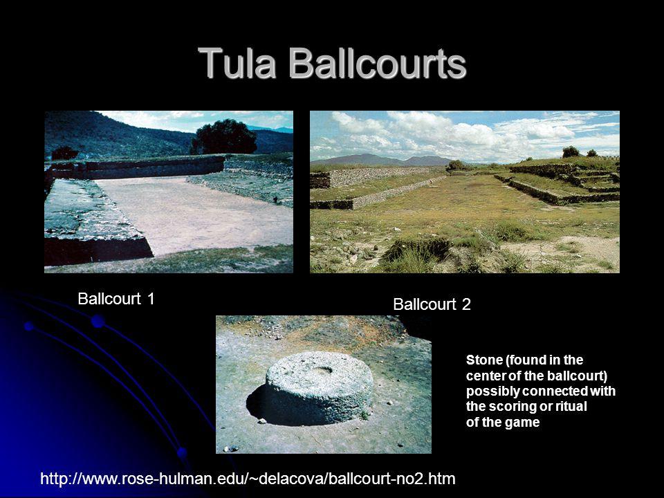 Tula Ballcourts Ballcourt 1 Ballcourt 2