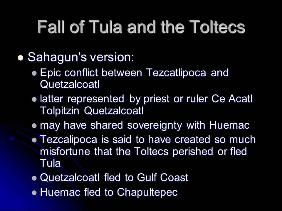 Fall of Tula and the Toltecs