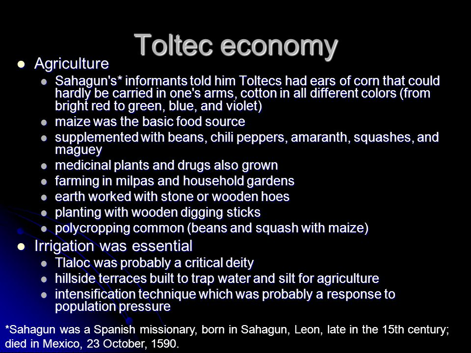 Toltec economy Agriculture Irrigation was essential