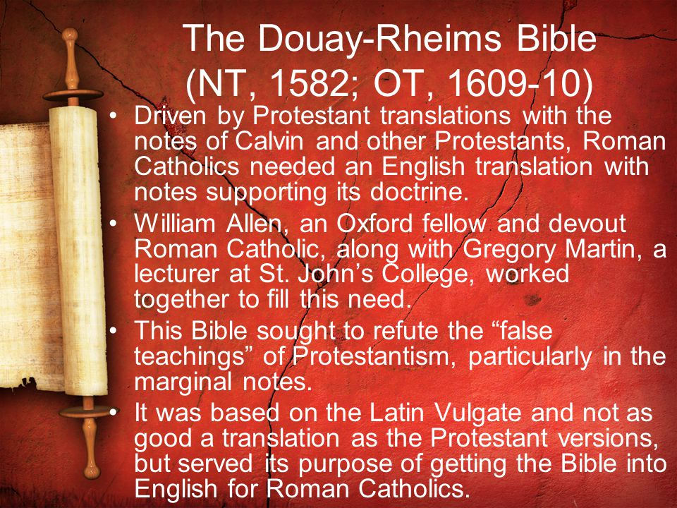 The Douay-Rheims Bible (NT, 1582; OT, 1609-10)