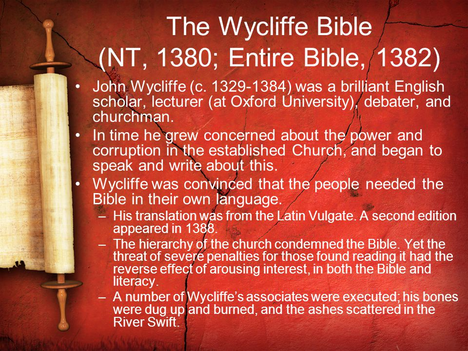 The Wycliffe Bible (NT, 1380; Entire Bible, 1382)