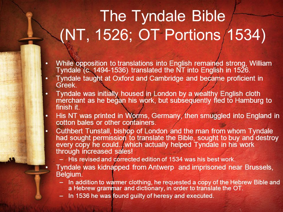 The Tyndale Bible (NT, 1526; OT Portions 1534)