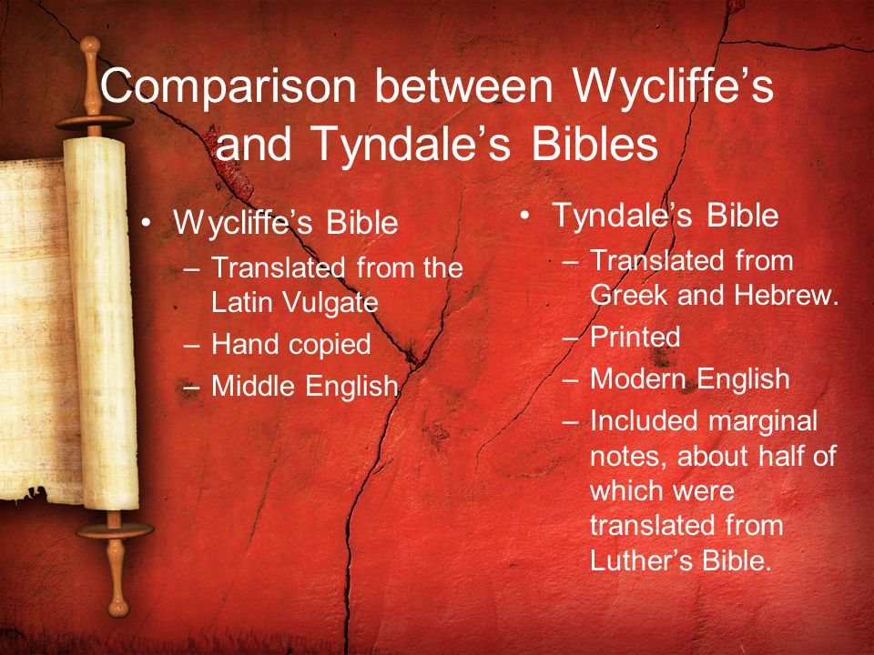 Comparison between Wycliffe's and Tyndale's Bibles