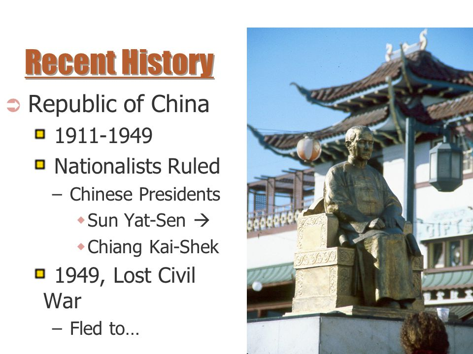 Recent History Republic of China 1911-1949 Nationalists Ruled