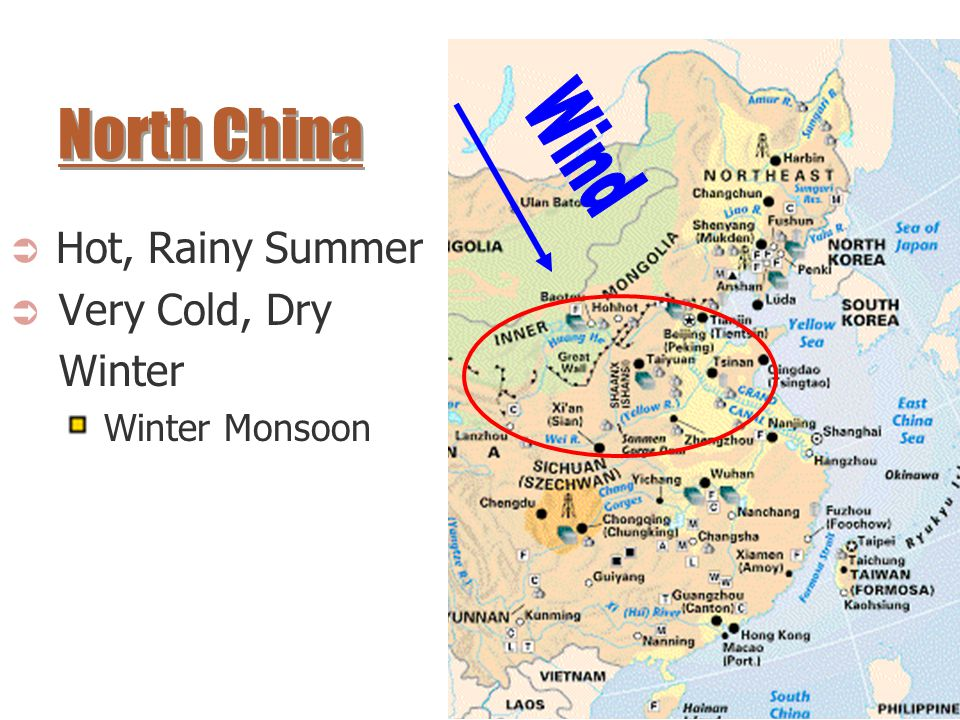 North China Wind Hot, Rainy Summer Very Cold, Dry Winter