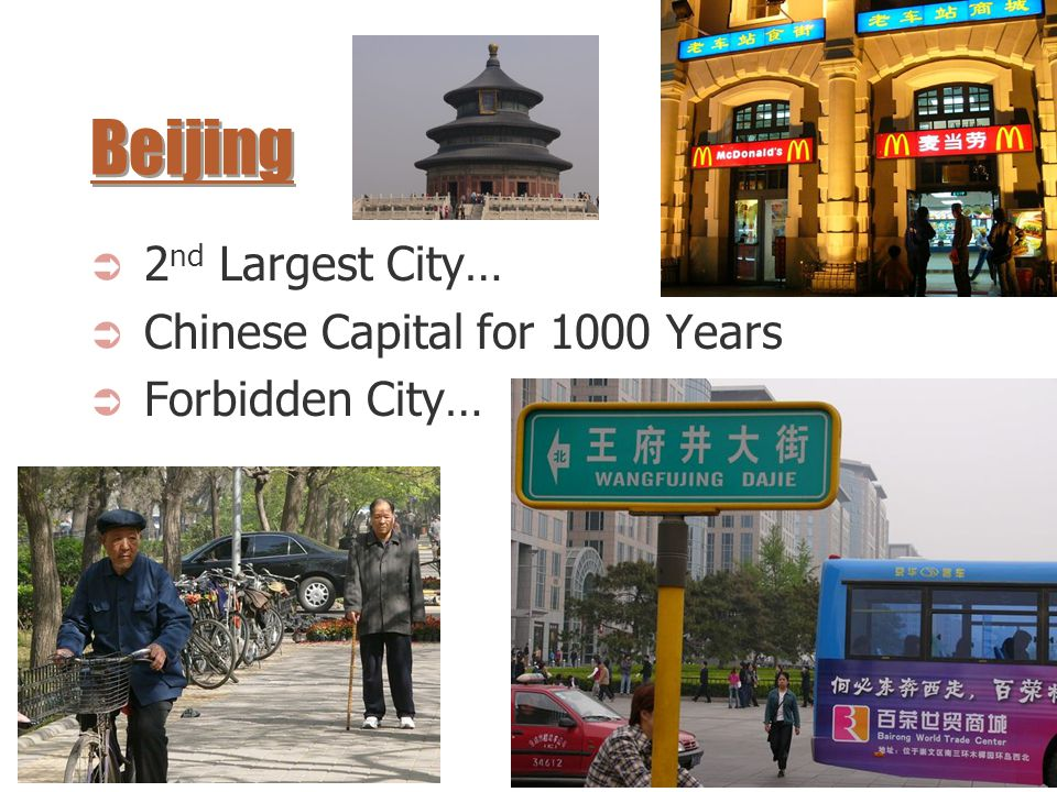 Beijing 2nd Largest City… Chinese Capital for 1000 Years