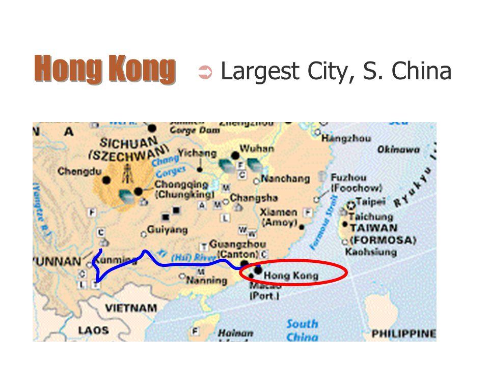 Hong Kong Largest City, S. China