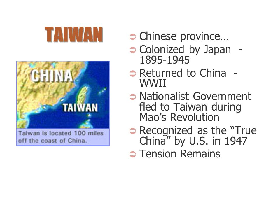 TAIWAN Chinese province… Colonized by Japan - 1895-1945