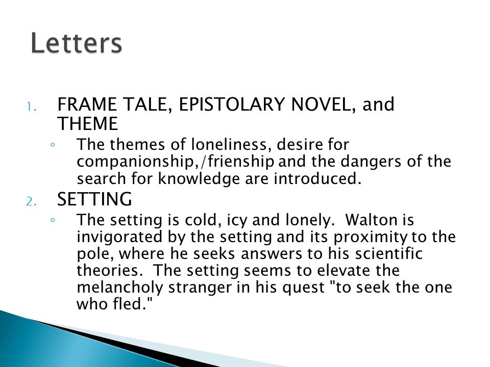 Letters FRAME TALE, EPISTOLARY NOVEL, and THEME SETTING