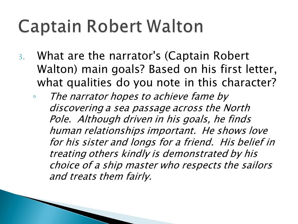 Captain Robert Walton
