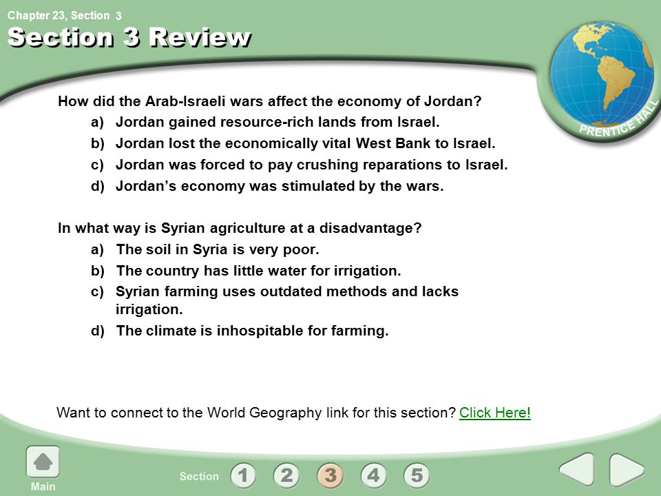 3 Section 3 Review. How did the Arab-Israeli wars affect the economy of Jordan a) Jordan gained resource-rich lands from Israel.