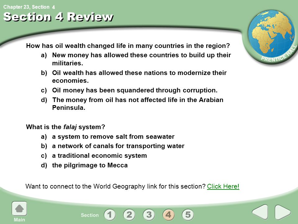 4 Section 4 Review. How has oil wealth changed life in many countries in the region