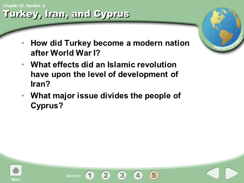 5 Turkey, Iran, and Cyprus. How did Turkey become a modern nation after World War I