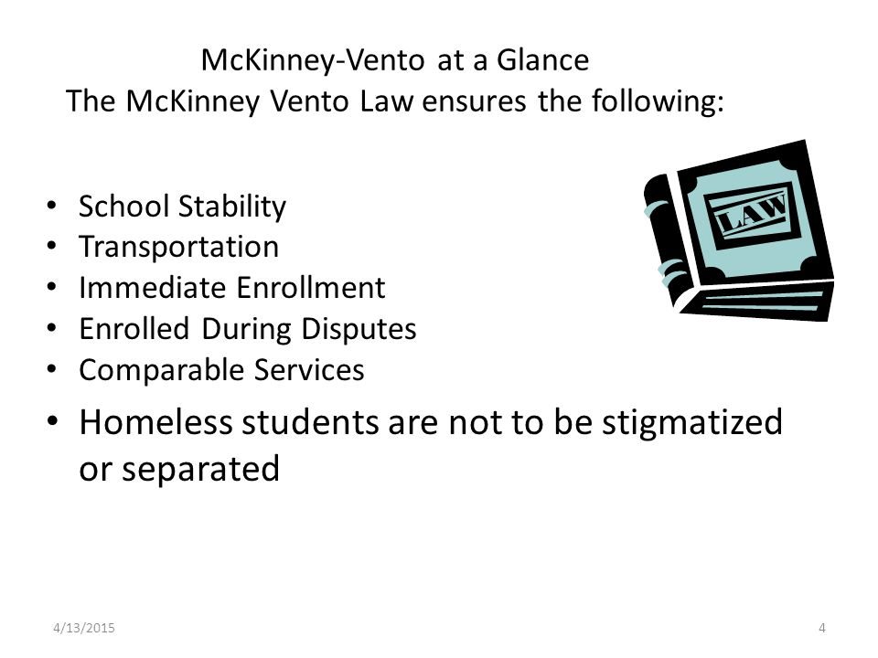 Homeless students are not to be stigmatized or separated