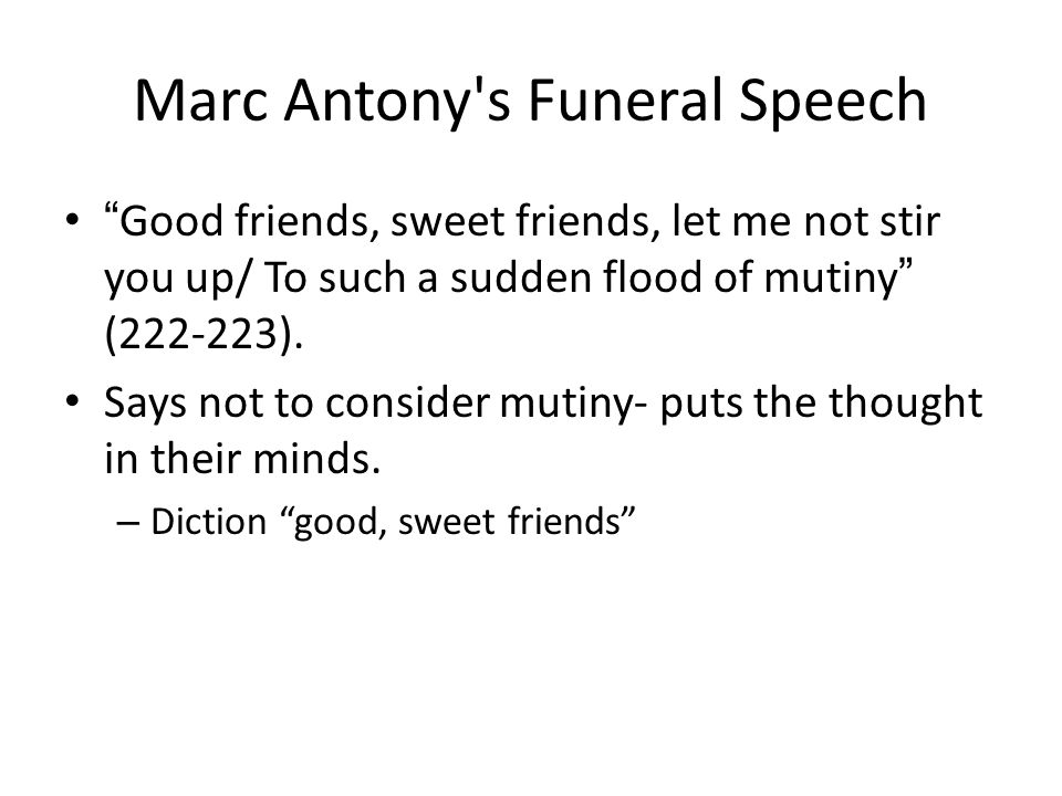 Marc Antony s Funeral Speech