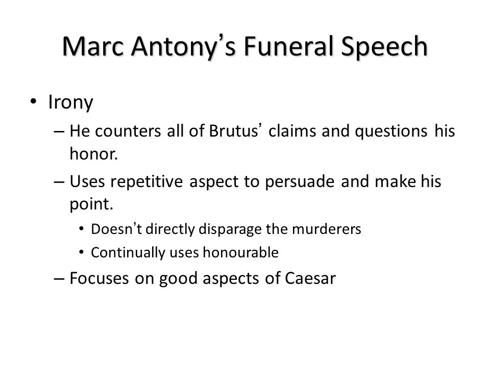 Speech Analysis of Marc Antony in Julius Caesar