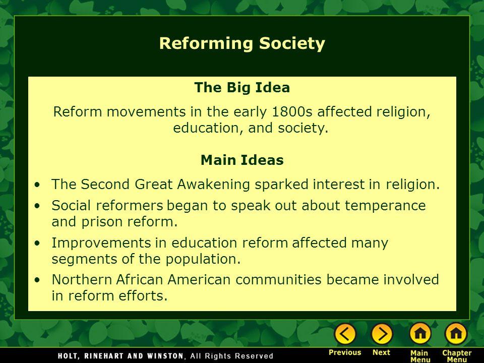 Reforming Society The Big Idea